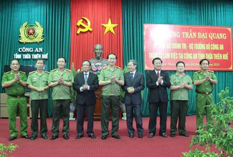 Bộ trưởng Trần Đại Quang, lãnh đạo tỉnh và Ban Giám đốc Công an tỉnh Thừa Thiên- Huế.